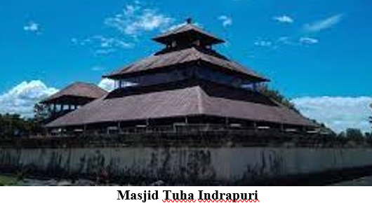 Read more about the article MASJID TUHA INDRAPURI  DITETAPKAN BANGUNAN CAGAR nntiBUDAYA