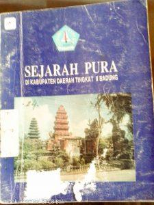 Read more about the article Buku Sejarah Pura Di Kabupaten Tingkat II Badung