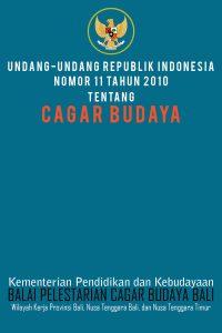 Read more about the article Undang-undang Cagar Budaya No.11 Tahun 2010