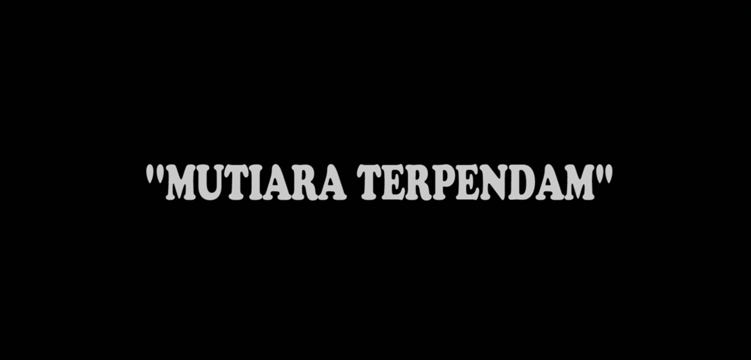Trailer : Mutiara Terpendam