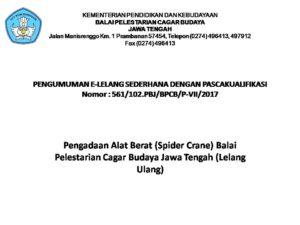 Read more about the article PENGUMUMAN E-LELANG SEDERHANA DENGAN PASCAKUALIFIKASI Pengadaan Alat Berat (Spider Crane) Balai Pelestarian Cagar Budaya Jawa Tengah (Lelang Ulang)