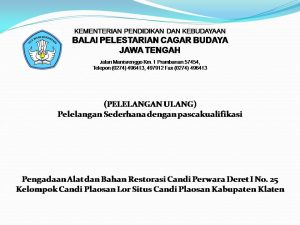 Read more about the article Pengadaan Alat dan Bahan Restorasi Candi Perwara Deret I No. 25  Kelompok Candi Plaosan Lor Situs Candi Plaosan Kabupaten Klaten