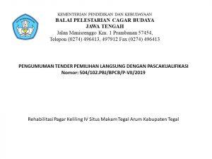 Read more about the article PENGUMUMAN TENDER PEMILIHAN LANGSUNG DENGAN PASCAKUALIFIKASI Rehabilitasi Pagar Keliling IV Situs Makam Tegal Arum Kabupaten Tegal