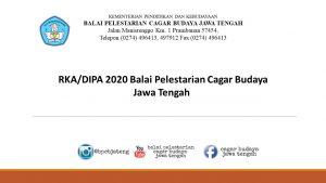 Read more about the article RKA/DIPA 2020 Balai Pelestarian Cagar Budaya Jawa Tengah