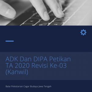 Read more about the article ADK dan DIPA Petikan TA 2020 Revisi Ke-03 (Kanwil)