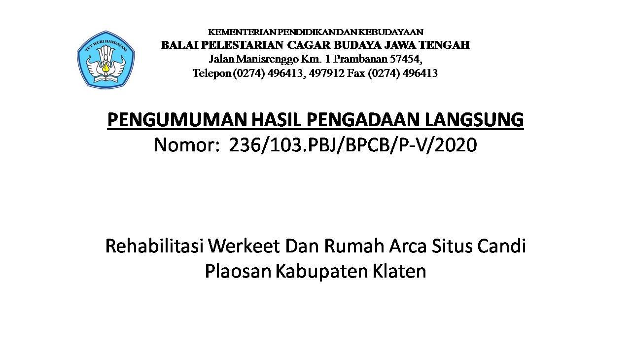 Read more about the article Pengumuman Hasil Pengadaan Langsung, Rehabilitasi Werkeet Dan Rumah Arca Situs Candi Plaosan Kabupaten Klaten