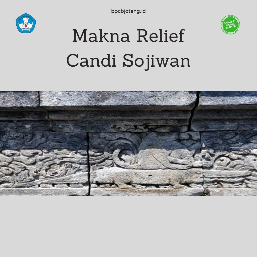 Makna Relief Candi Sojiwan