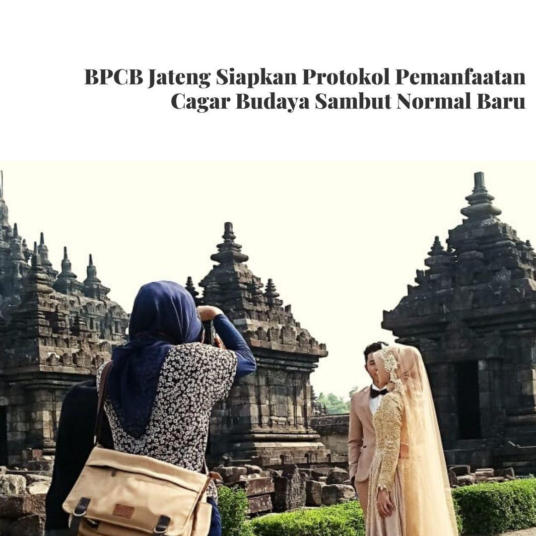 Read more about the article BPCB Jateng Siapkan Protokol Pemanfaatan Cagar Budaya Sambut Normal Baru