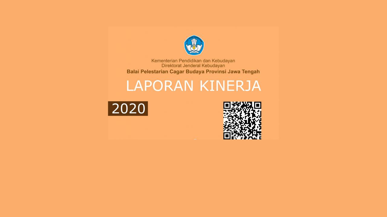 Read more about the article Laporan Kinerja Balai Pelestarian Cagar Budaya Provinsi Jawa Tengah Tahun 2020