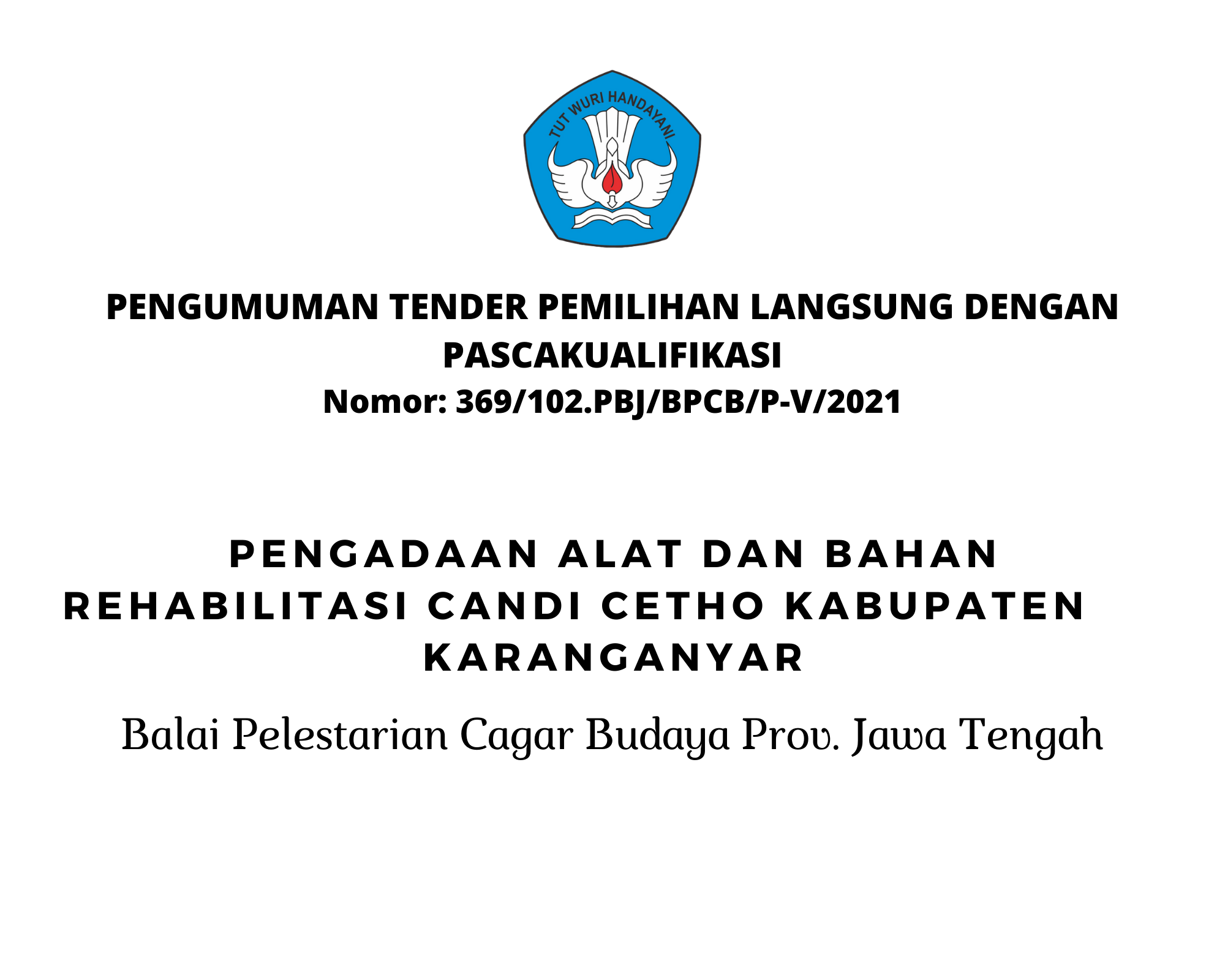 Read more about the article Pengadaan Alat Dan Bahan Rehabilitasi Candi Cetho Kabupaten Karanganyar