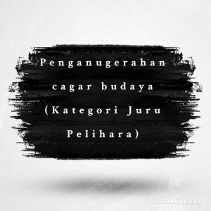 Read more about the article Kandidat Penganugerahan  Cagar Budaya (Kategori Juru Pelihara)