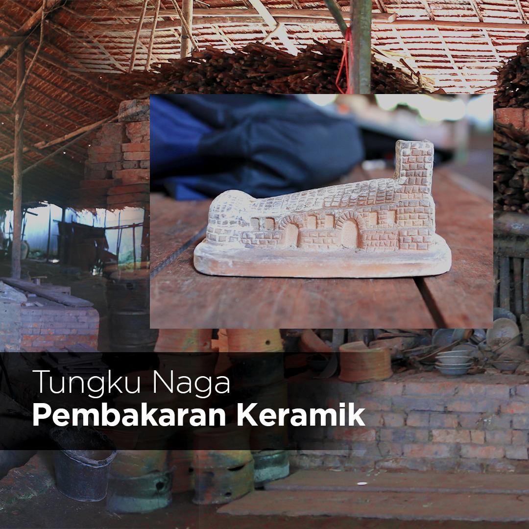 Tungku Naga Pembakaran Keramik di Singkawang