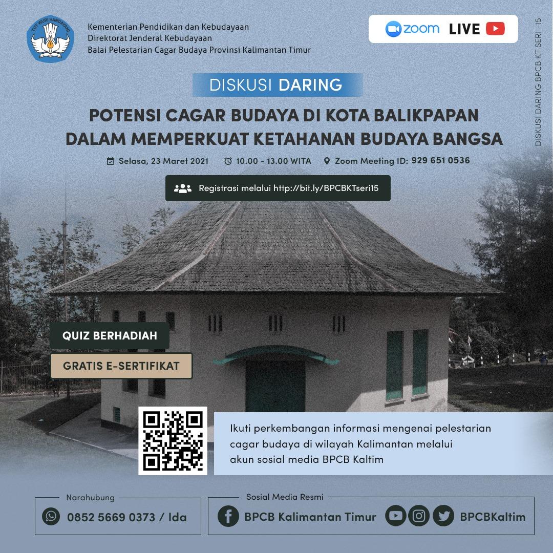 """Read more about the article Diskusi Daring """"Potensi Cagar Budaya di Kota Balikpapan Dalam Memperkuat Ketahanan Budaya Bangsa"""""""