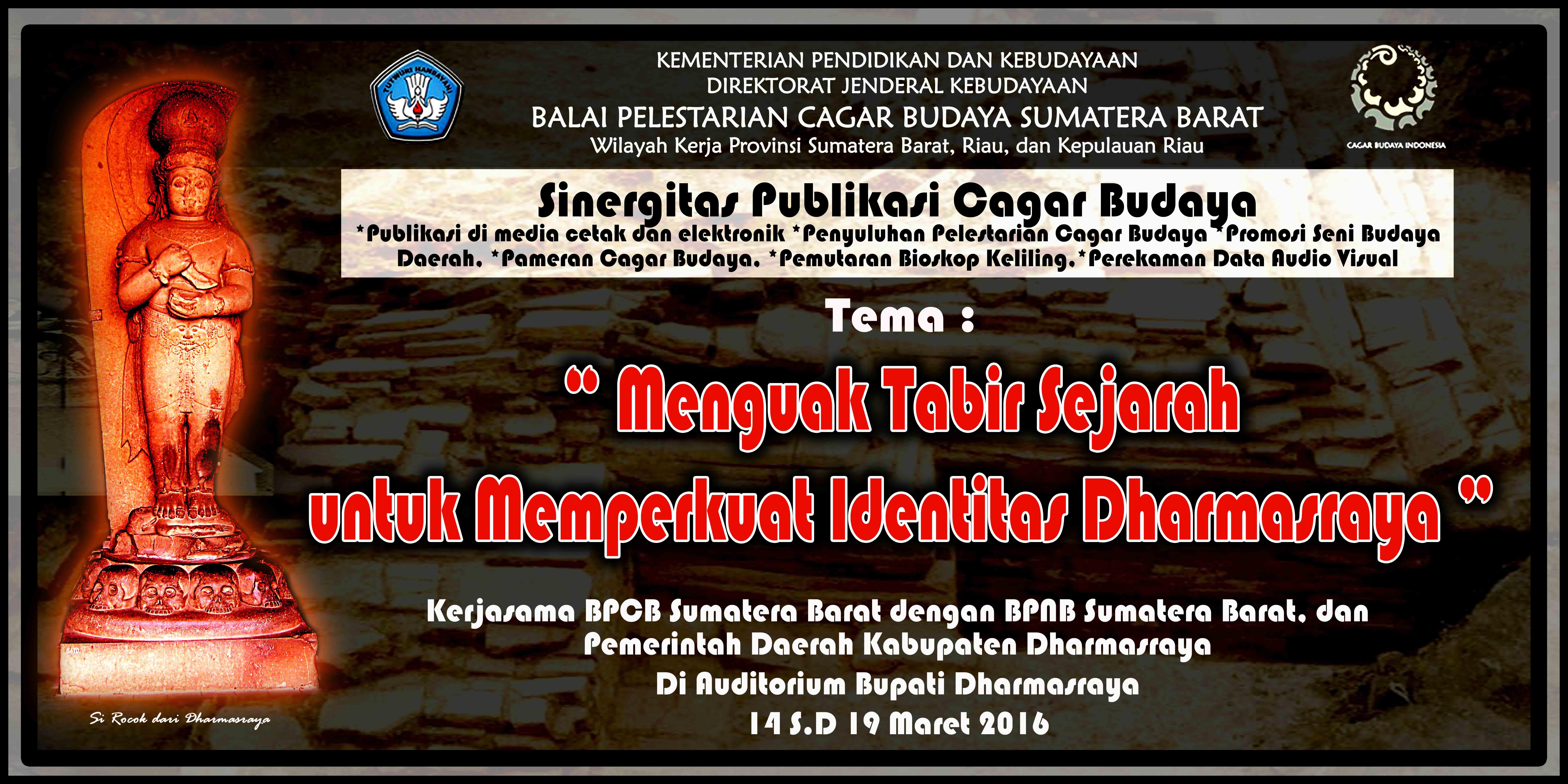 """Read more about the article Pameran Sinergitas Publikasi Cagar Budaya """"Menguak Tabir Sejarah untuk Memperkuat Identitas Dharmasraya"""""""