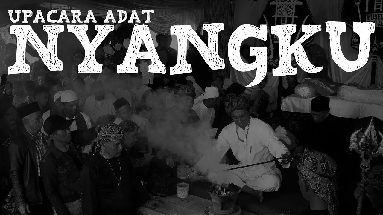 You are currently viewing Upacara Adat Nyangku Part II