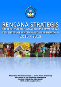 Read more about the article Rencana Strategis BPNB Jabar 2015 – 2019