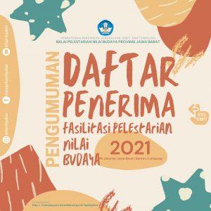 Read more about the article Daftar Penerima Fasilitasi Pelestarian Nilai Budaya 2021