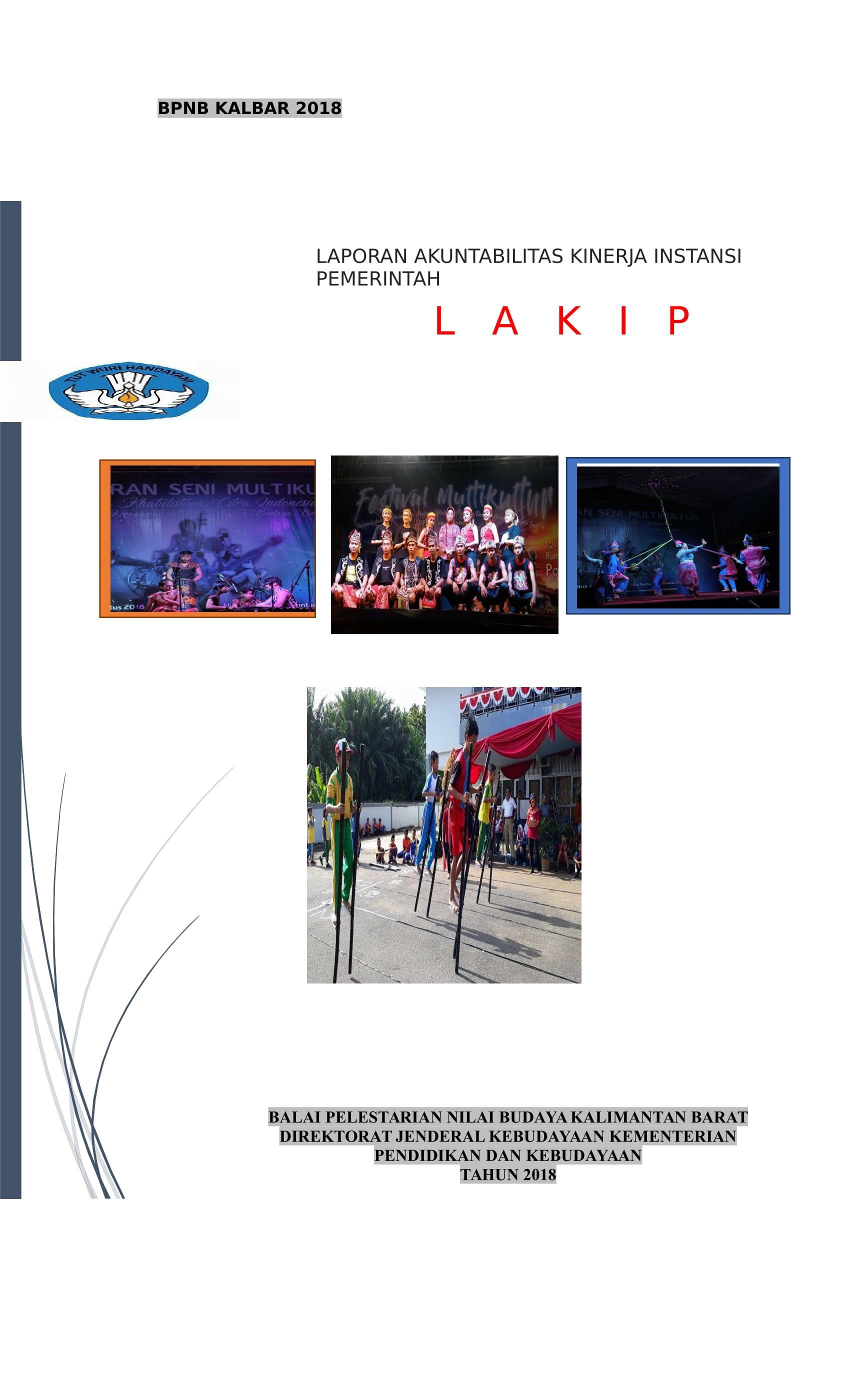 Read more about the article Laporan Akuntabilitas Kinerja Instansi Pemerintah (Lakip) BPNB Kalbar 2018