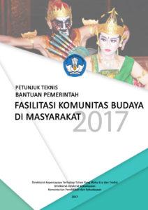 Read more about the article Ini Dia Petunjuk Teknis Fasilitasi Komunitas Budaya Masyarakat 2017