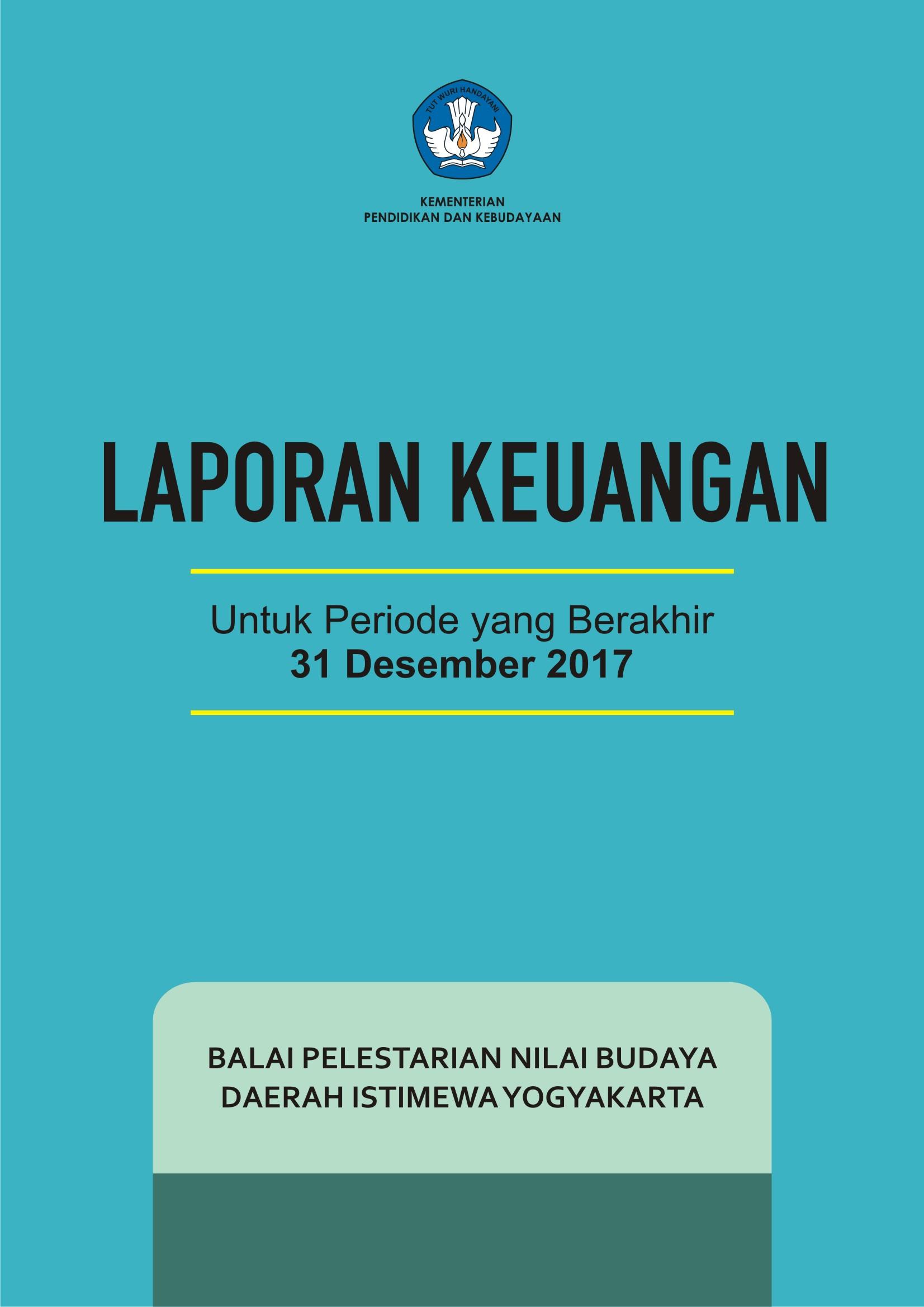 Laporan Keuangan Bpnb D I Yogyakarta Ta 2017 Balai Pelestarian Nilai Budaya D I Yogyakarta