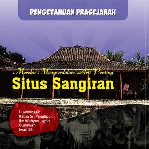 Read more about the article Mereka Memperdalam Arti Penting Situs Sangiran (Cerita Legenda Balung Buto di Situs Sangiran)