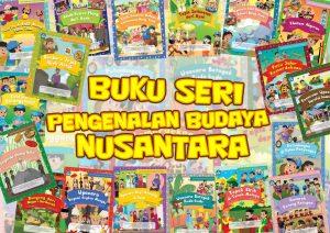Read more about the article Buku Seri Pengenalan Budaya Nusantara 2017