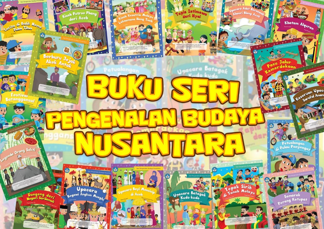 You are currently viewing Buku Seri Pengenalan Budaya Nusantara 2017