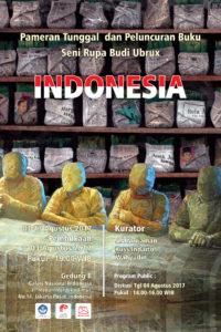 """Pameran Seni Tunggal Budi Ubrux """"INDONESIA"""""""