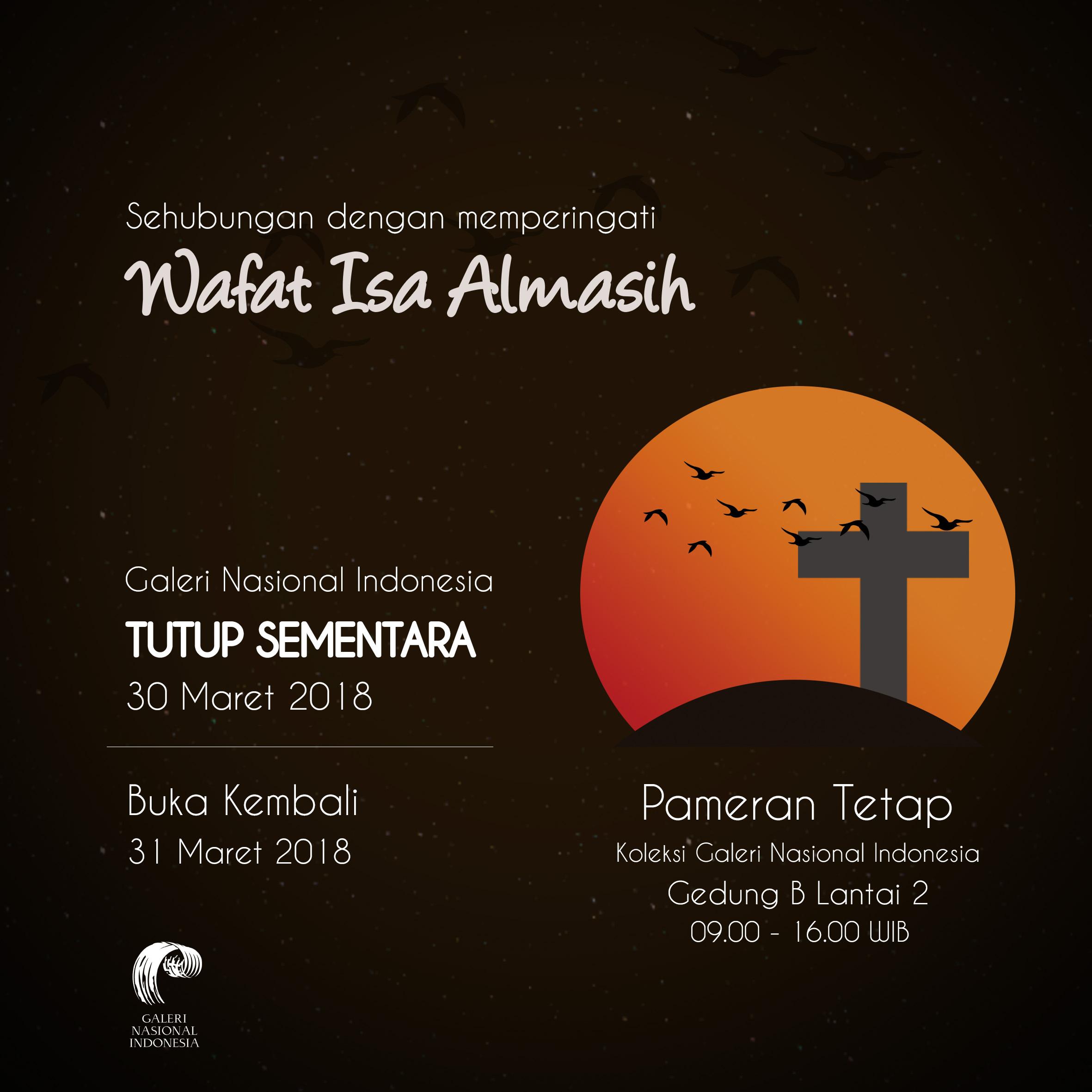 Wafat Isa Almasih 2018 Galeri Nasional Indonesia Tutup Sementara