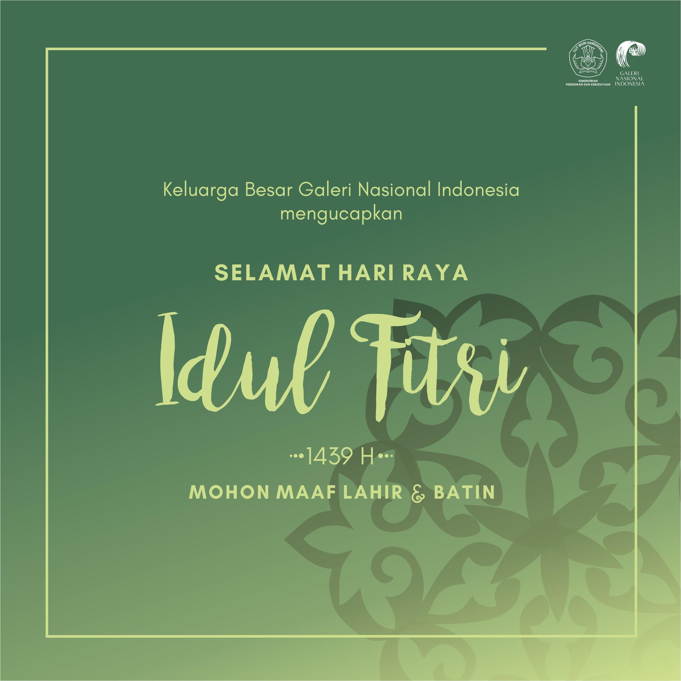 Selamat Hari Raya Idul Fitri 1439 Hijriyah