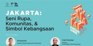 JAKARTA: Seni Rupa, Komunitas, & Simbol Kebangsaan