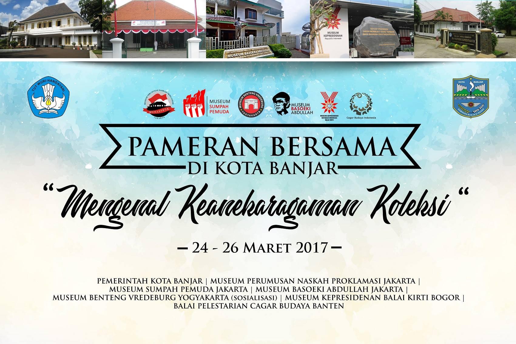 """You are currently viewing Pembukaan Pameran Bersama di Kota Banjar """"Mengenal Keanekaragaman Koleksi"""""""