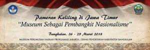 Read more about the article Pameran Keliling Museum Perumusan Naskah Proklamasi 2018 di Jawa Timur