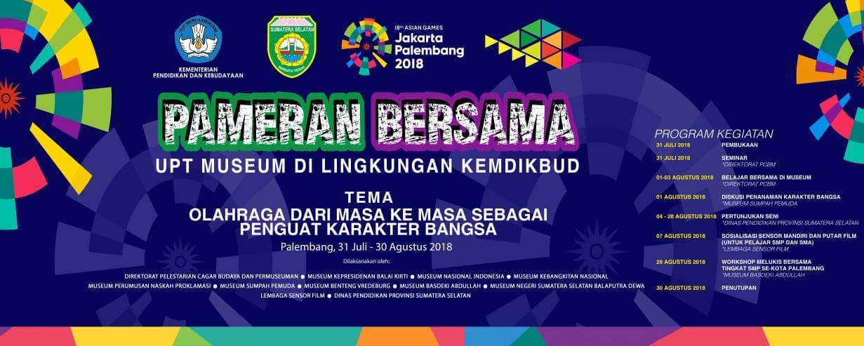You are currently viewing Munasprok Berpartisipasi Dukung Asian Games dalam  Pameran Bersama UPT Museum Kemendikbud di Palembang
