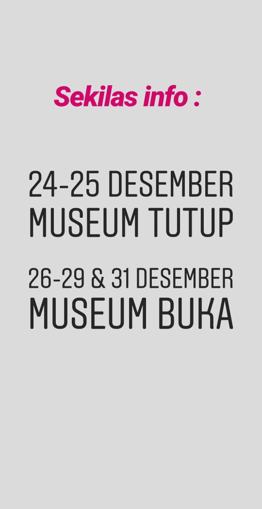 Read more about the article PEMBERITAHUAN TUTUP MUSEUM