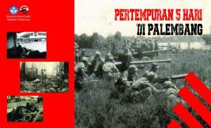 Read more about the article Pertempuran 5 Hari 5 malam di Palembang