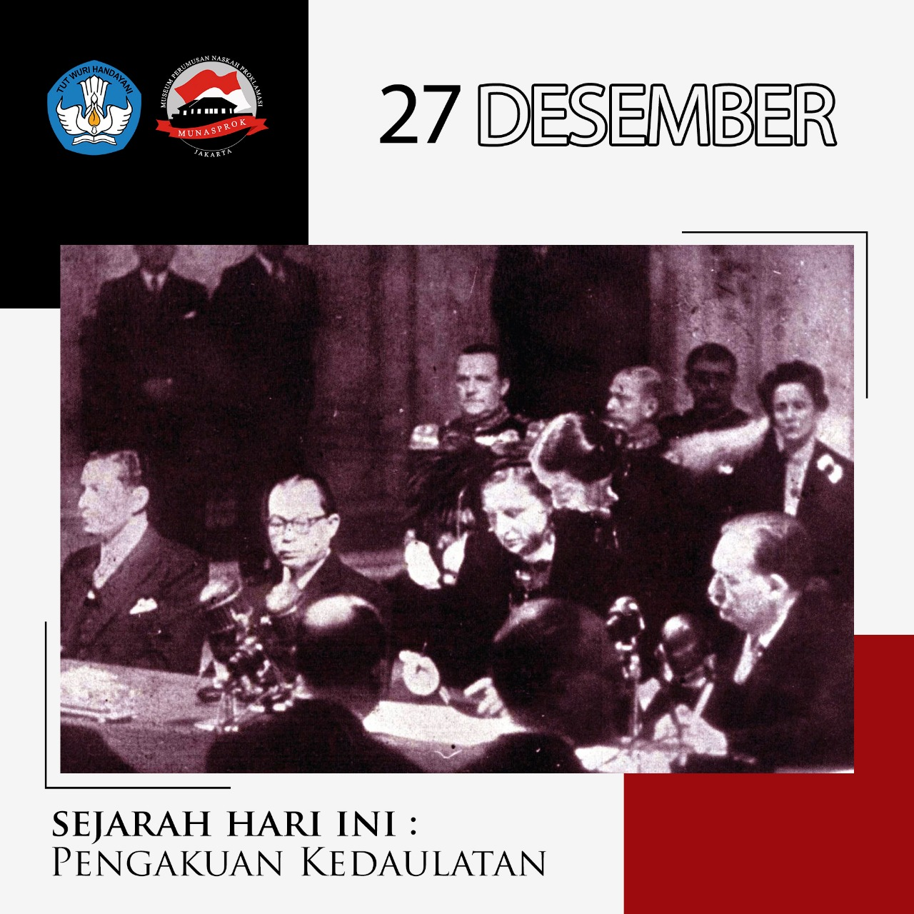 Read more about the article SEJARAH HARI INI: PENGAKUAN KEDAULATAN