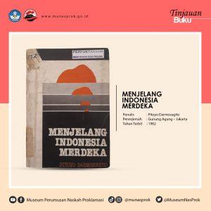 Read more about the article TINJAUAN BUKU : Menjelang Indonesia Merdeka
