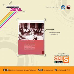 Read more about the article [MUSEUM DIGITAL : Kabinet Pertama RI]