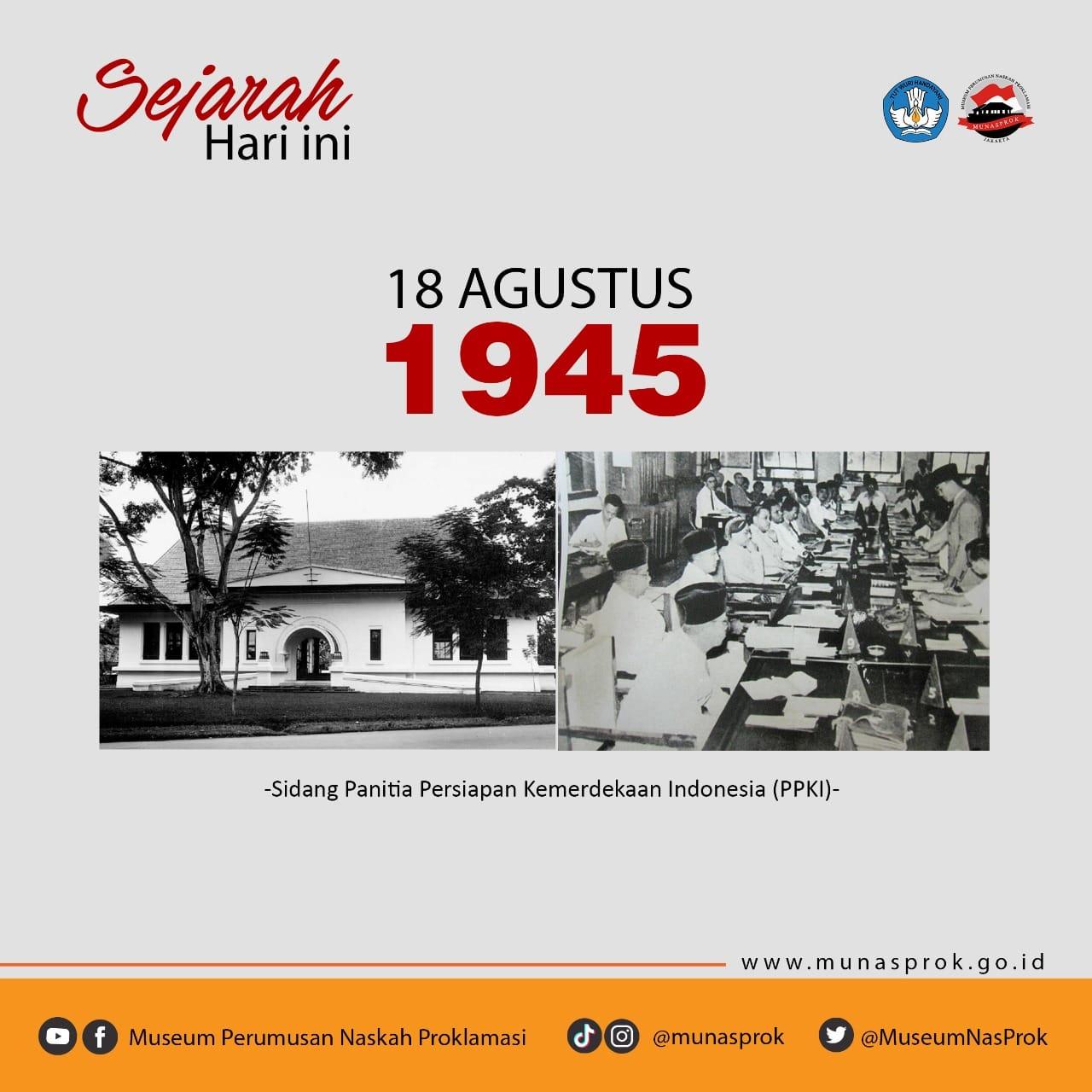 [SEJARAH HARI INI : Sidang PPKI 18 Agustus 1945]