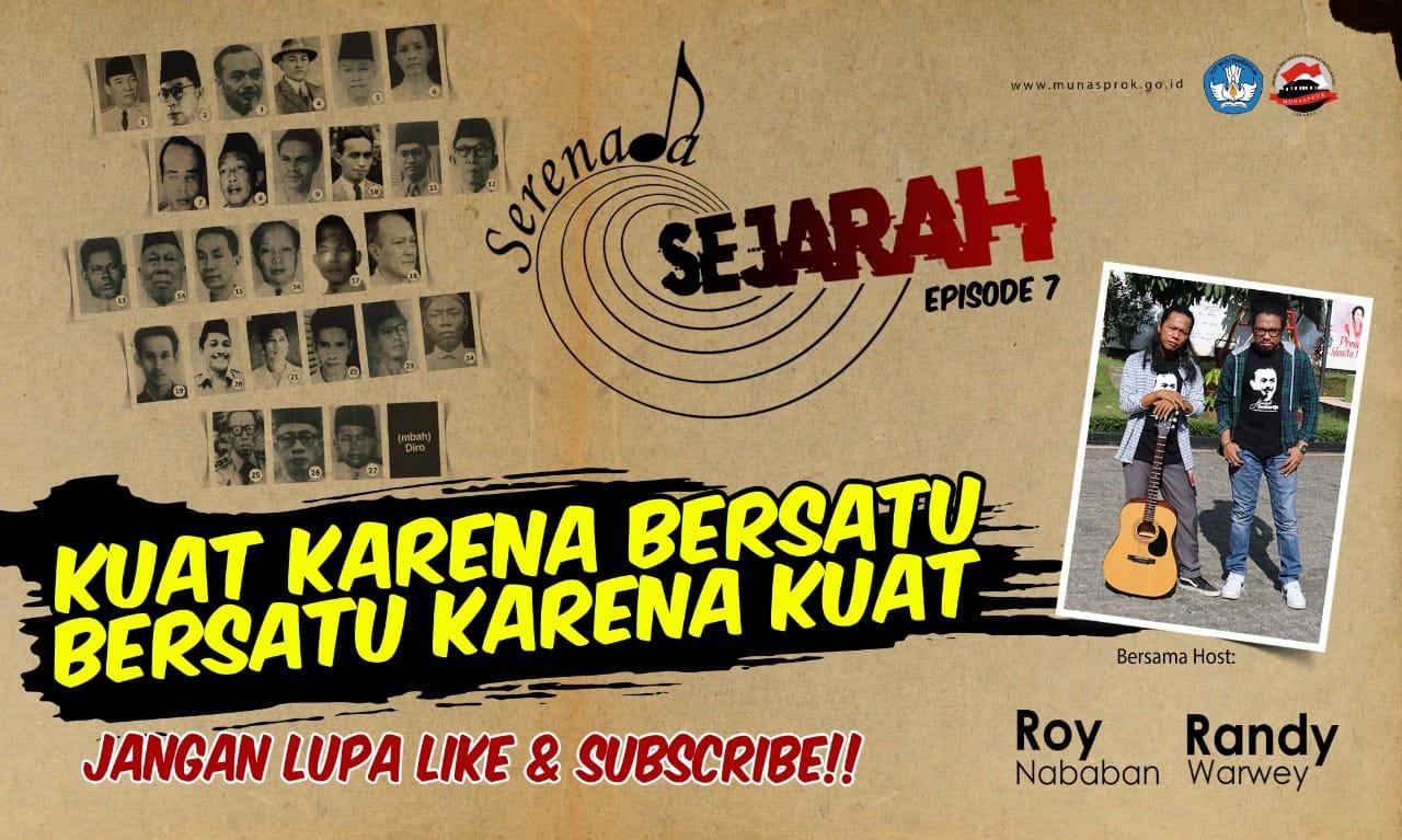 Read more about the article [INFO MUNASPROK : Serenada Sejarah Eps 7]