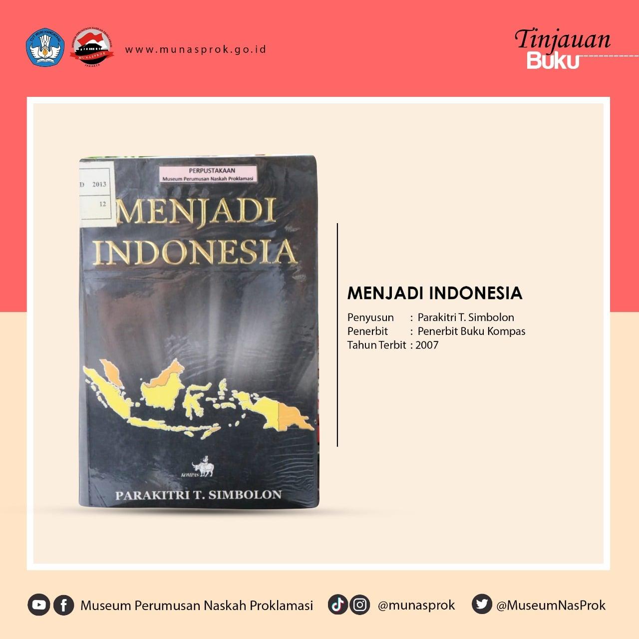 You are currently viewing [TINJAUAN BUKU] – Menjadi Indonesia