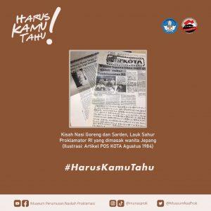 Read more about the article [HARUS KAMU TAHU : Kisah Nasi Goreng, Menu Sahur Saat Penyusunan Naskah Proklamasi]