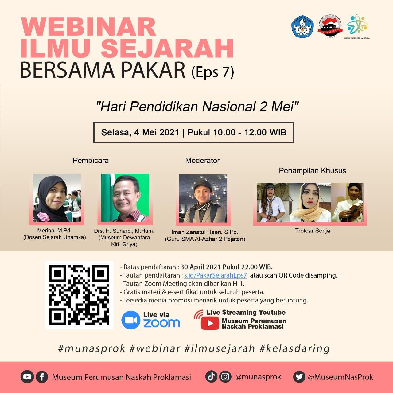Read more about the article [INFO MUNASPROK : Pendaftaran Peserta Webinar Ilmu Sejarah Bersama Pakar – Episode 7]