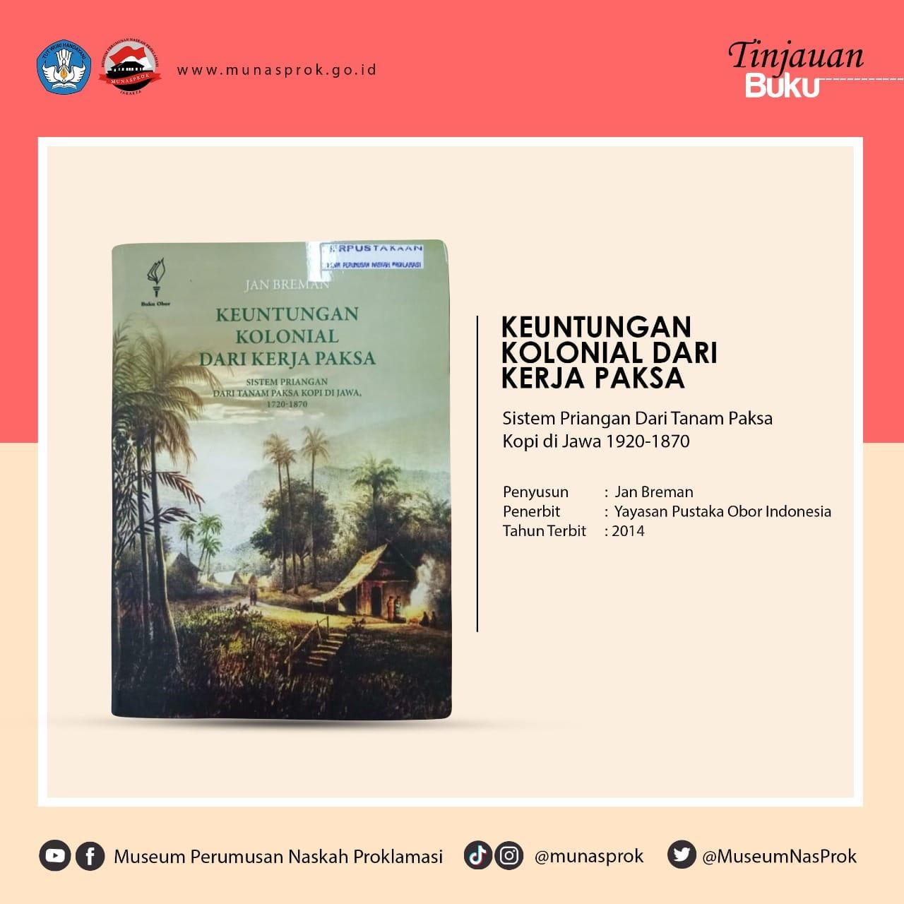 Read more about the article [TINJAUAN BUKU] – Keuntungan Kolonial Dari Kerja Paksa