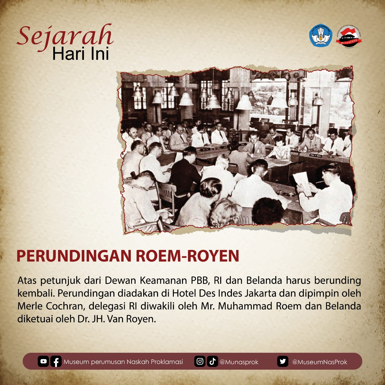 [TODAY IN HISTORY : Roem-Royen Negotiations]