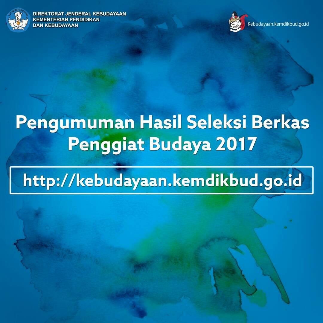 PENGUMUMAN HASIL LULUS SELEKSI ADMINISTRASI PENGGIAT BUDAYA 2017
