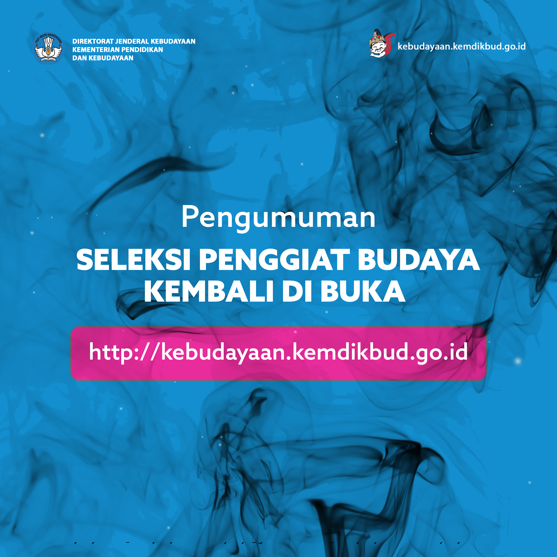 Read more about the article Kemdikbud Kembali Buka Seleksi Penggiat Budaya 2017