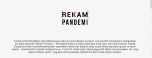 Program Rekam Pademi, 300 Karya Arsip Kemanusiaan Siap Mengudara