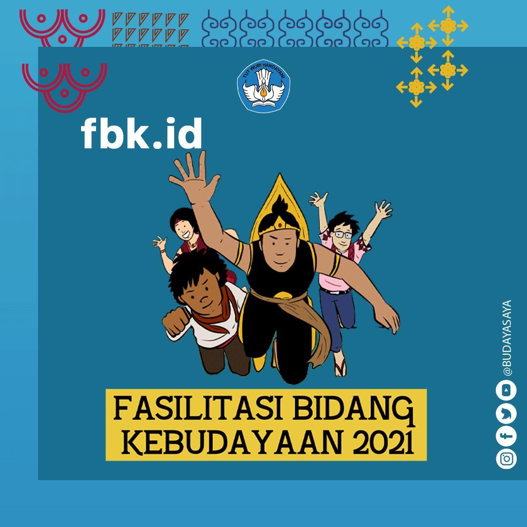 "Fasilitasi Bidang Kebudayaan Tahun 2021 ""Ketahanan Budaya"""